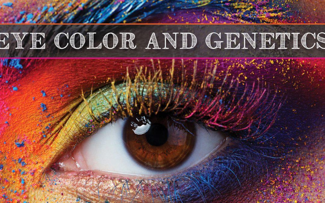 Eye Color & Genetics